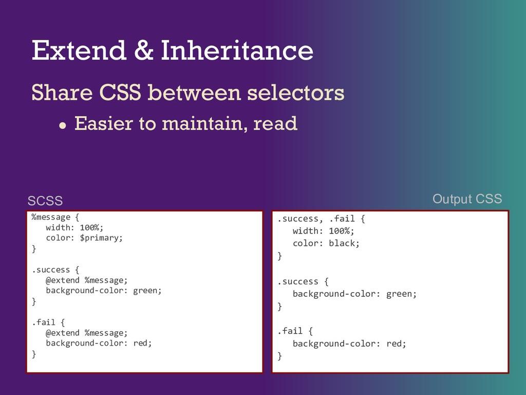 Extend & Inheritance Share CSS between selector...