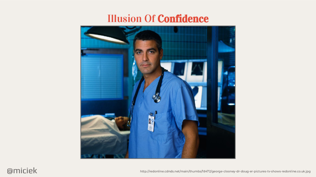 @miciek Illusion Of Confidence http://redonline...