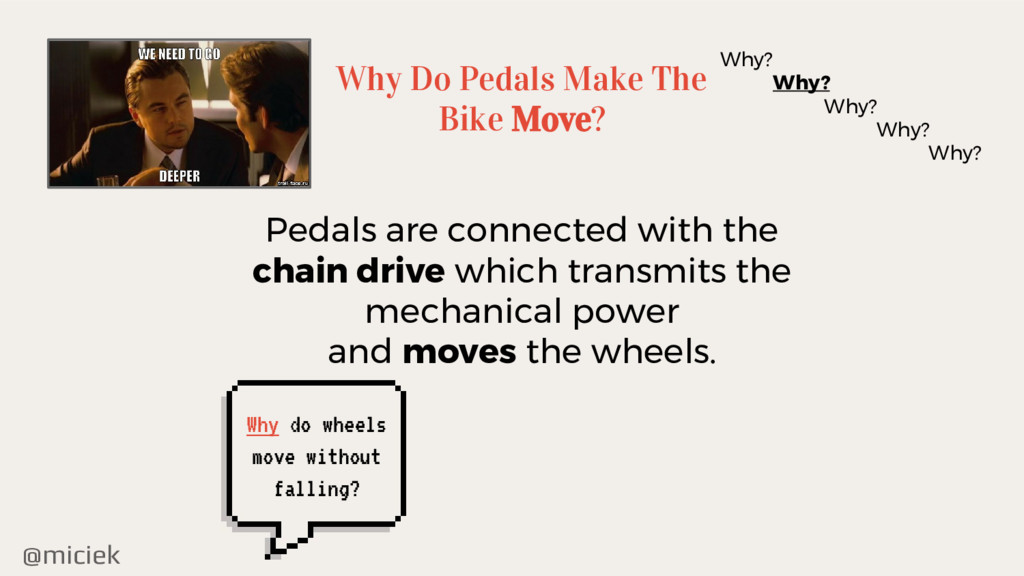 @miciek Why Do Pedals Make The Bike Move? Why? ...