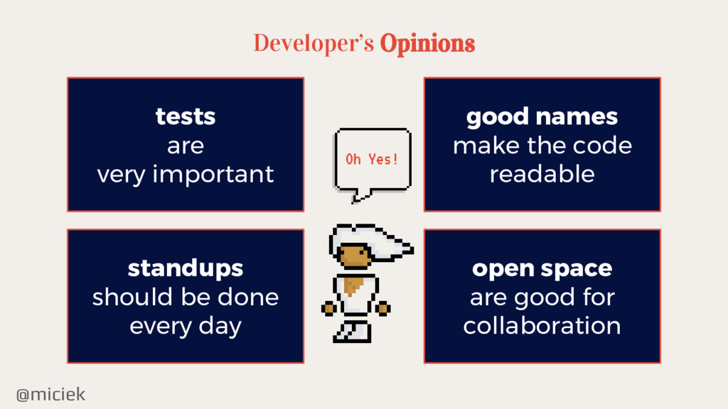 @miciek Developer's Opinions tests are very imp...