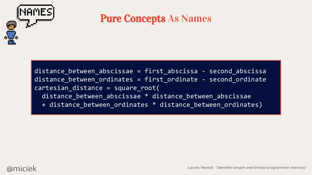 @miciek Pure Concepts As Names distance_between...