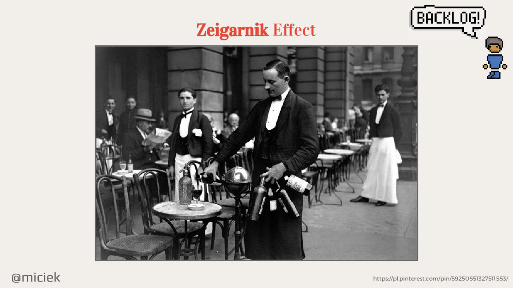 @miciek Zeigarnik Effect https://pl.pinterest.c...