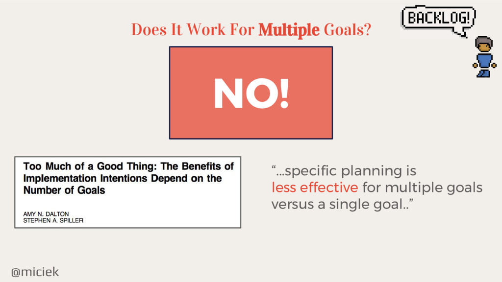"""@miciek Does It Work For Multiple Goals? NO! """"...."""