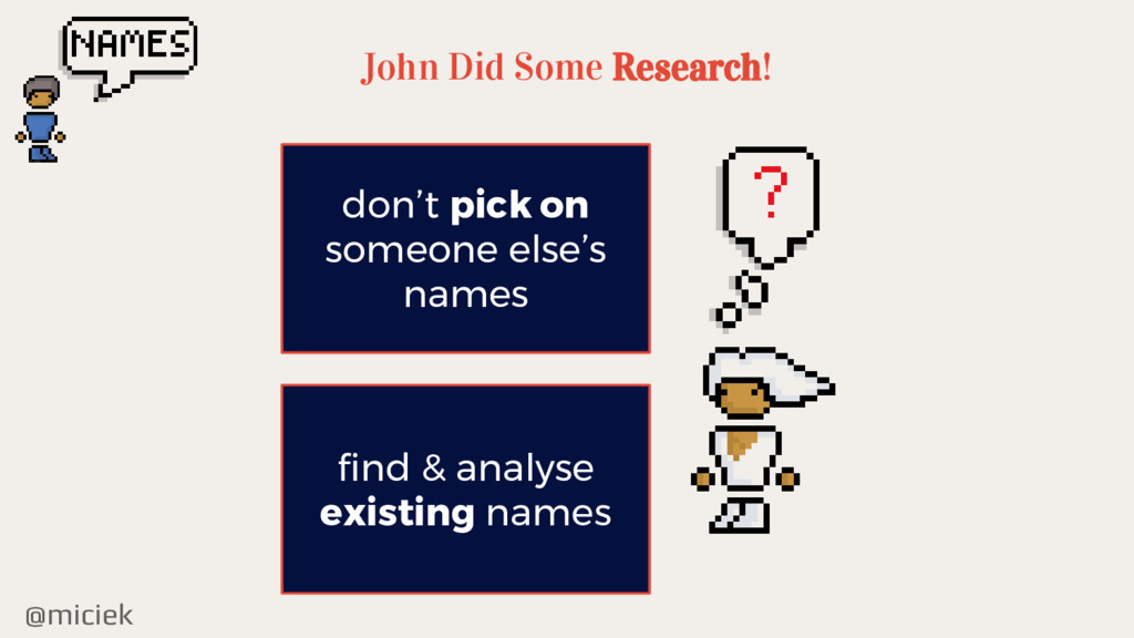 @miciek John Did Some Research! don't pick on s...