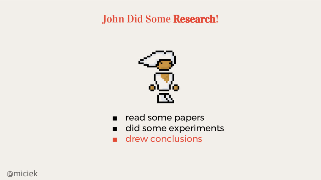 @miciek John Did Some Research! ■ read some pap...