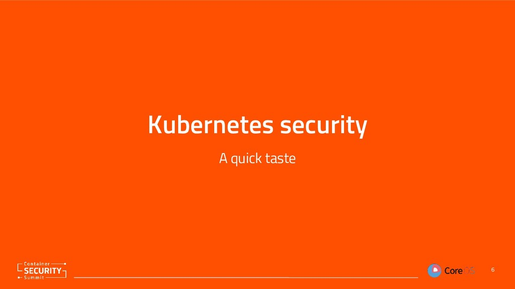 Kubernetes security A quick taste 6
