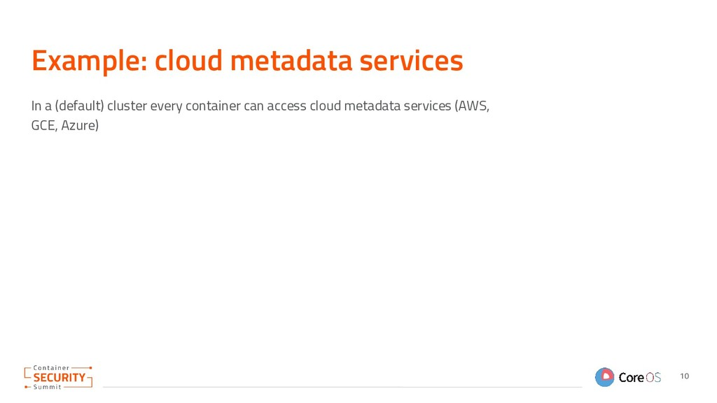 Example: cloud metadata services In a (default)...