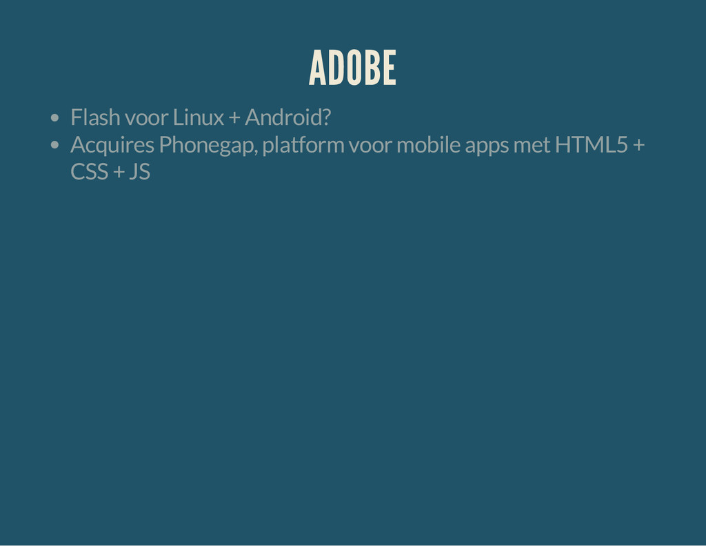 ADOBE Flash voor Linux + Android? Acquires Phon...