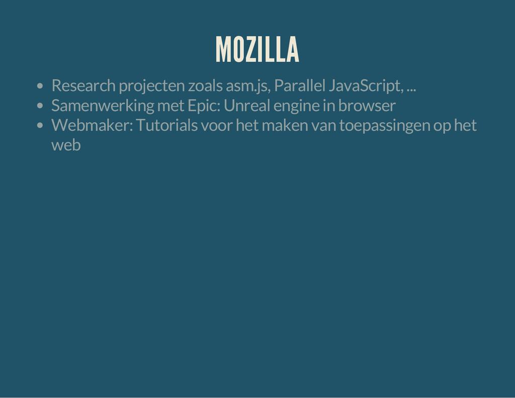 MOZILLA Research projecten zoals asm.js, Parall...
