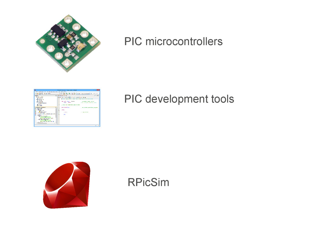 RPicSim PIC microcontrollers PIC development to...