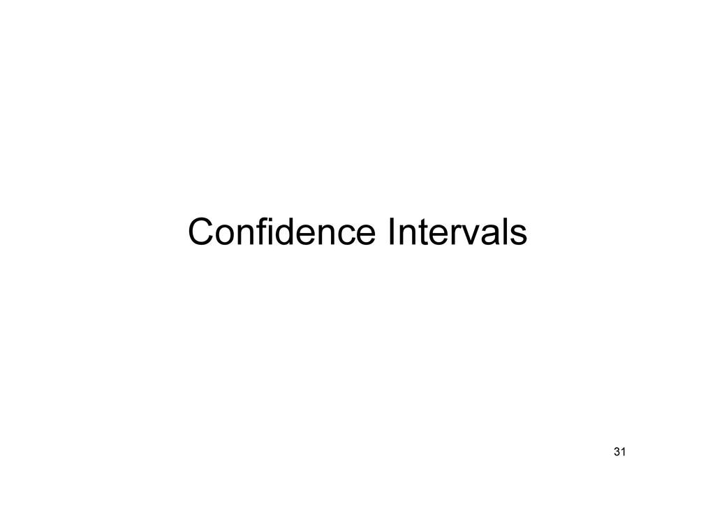 Confidence Intervals 31