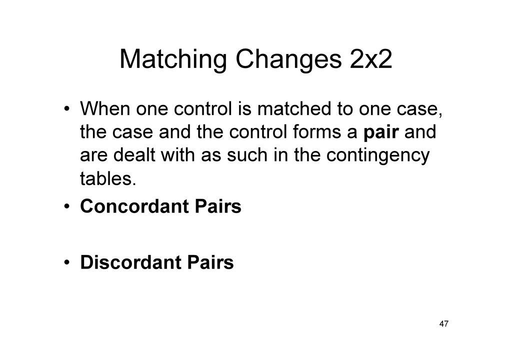 Matching Changes 2x2 • When one control is mat...