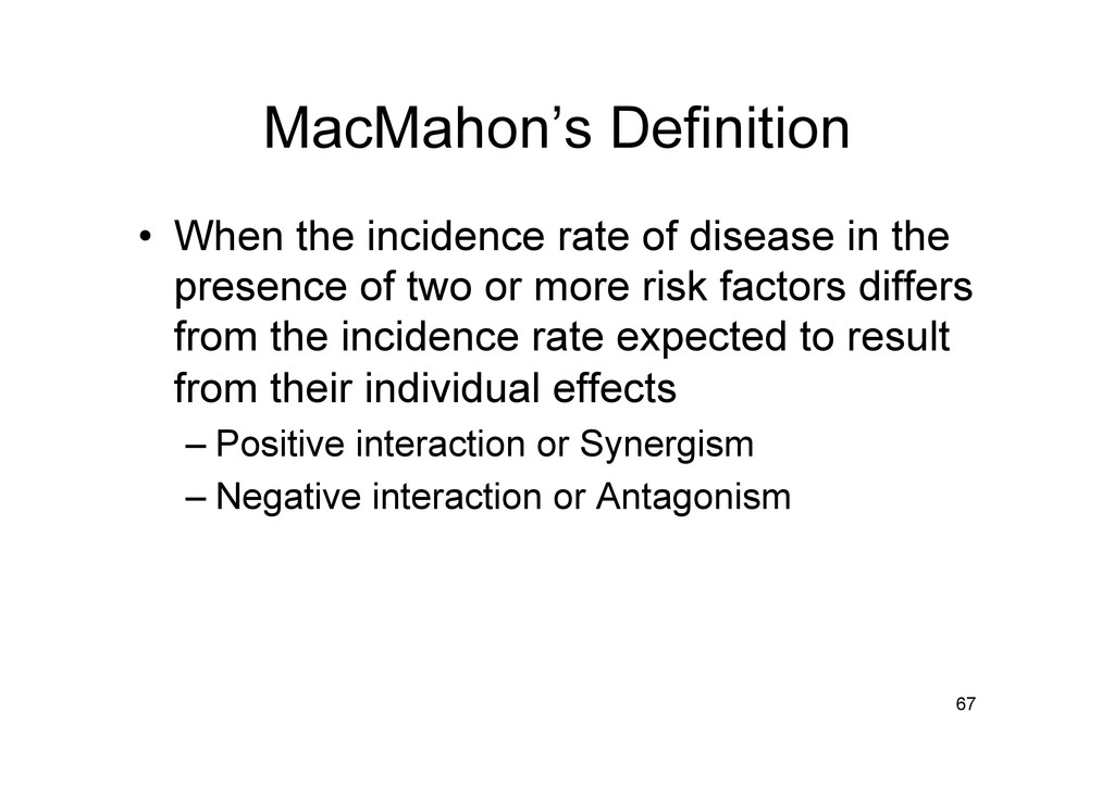 MacMahon's Definition • When the incidence rat...
