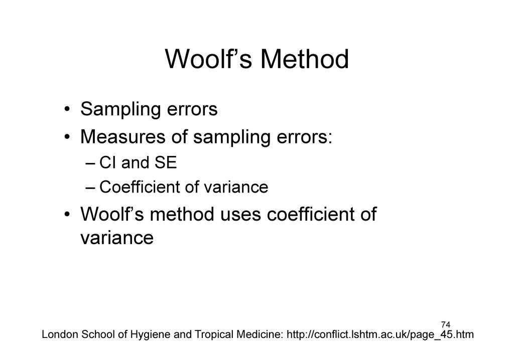 Woolf's Method • Sampling errors • Measures o...