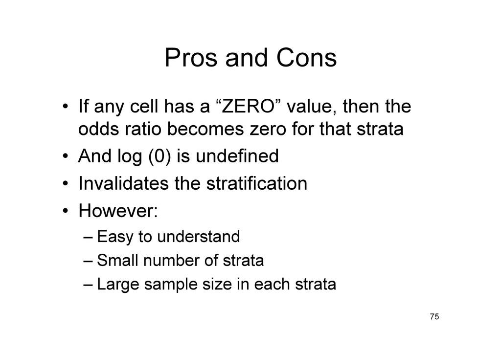 """Pros and Cons • If any cell has a """"ZERO"""" value..."""