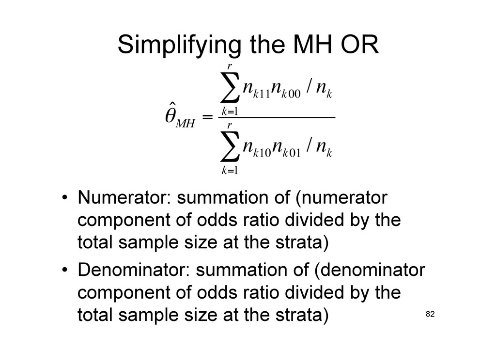 Simplifying the MH OR • Numerator: summation o...