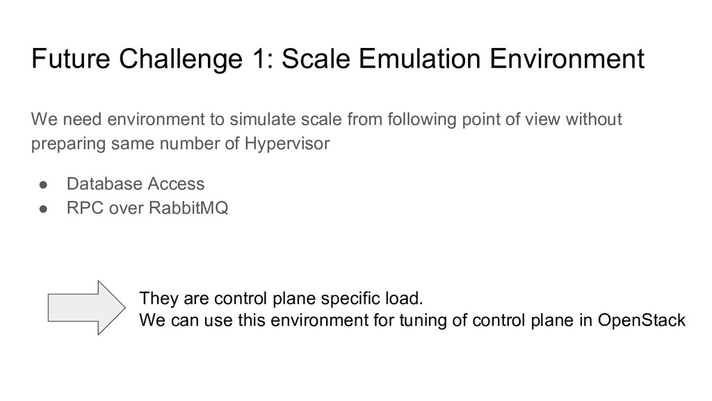 We need environment to simulate scale from foll...