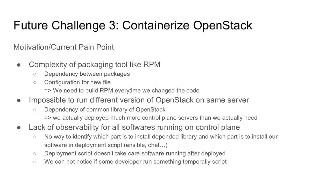 Future Challenge 3: Containerize OpenStack Moti...