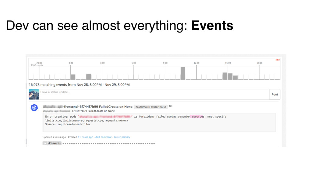 Dev can see almost everything: Events
