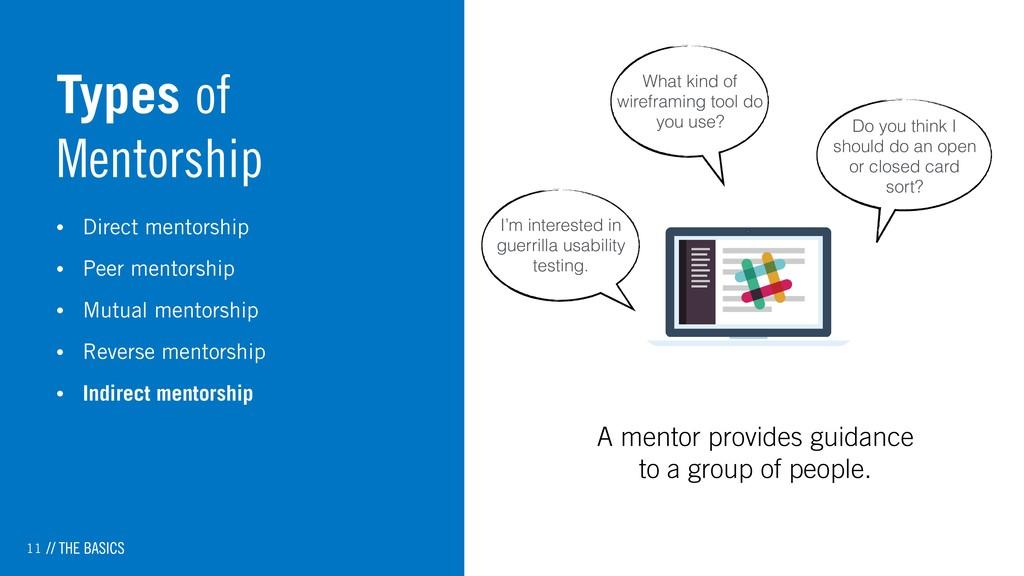 11 Types of Mentorship • Direct mentorship • Pe...