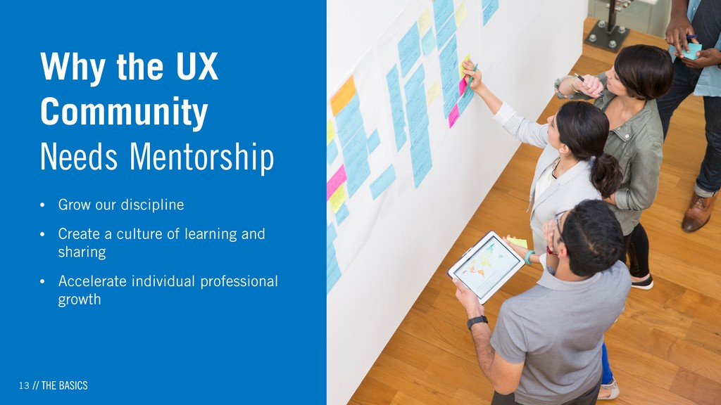 13 Why the UX Community Needs Mentorship • Grow...
