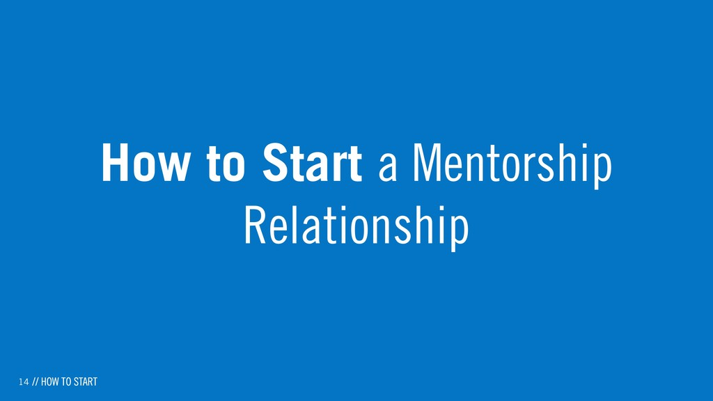 14 How to Start a Mentorship Relationship // HO...
