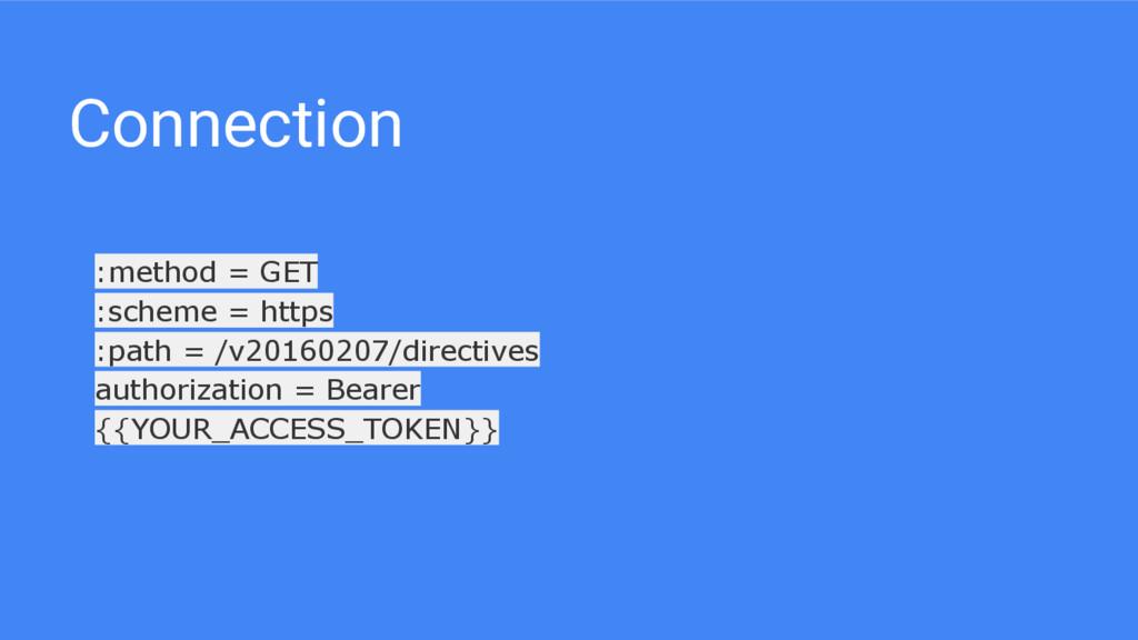 Connection :method = GET :scheme = https :path ...