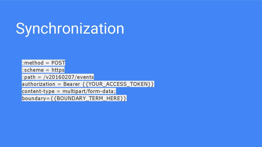 Synchronization :method = POST :scheme = https ...