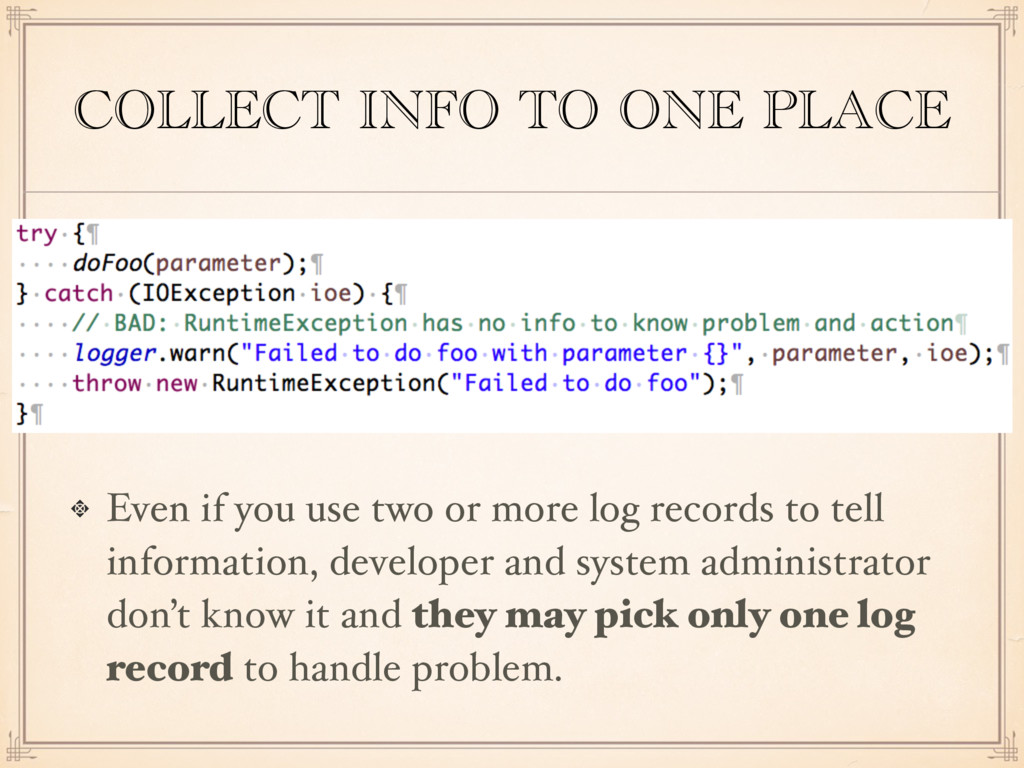 COLLECT INFO TO ONE PLACE Even if you use two o...