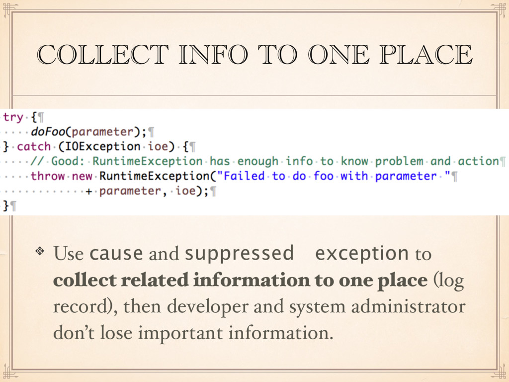 COLLECT INFO TO ONE PLACE Use cause and suppres...