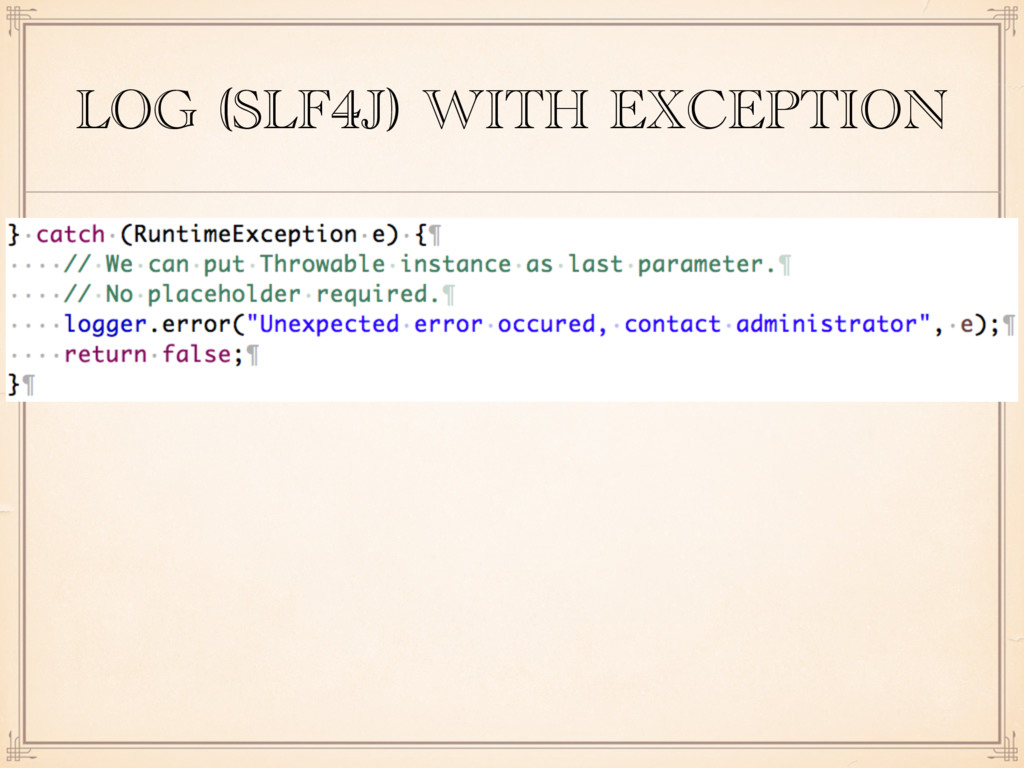 LOG (SLF4J) WITH EXCEPTION