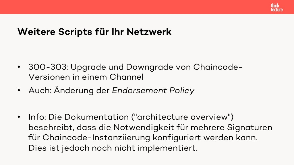• 300-303: Upgrade und Downgrade von Chaincode-...