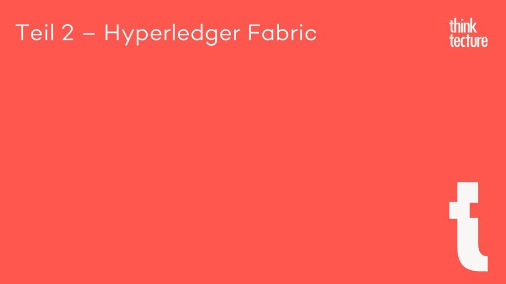 Teil 2 – Hyperledger Fabric