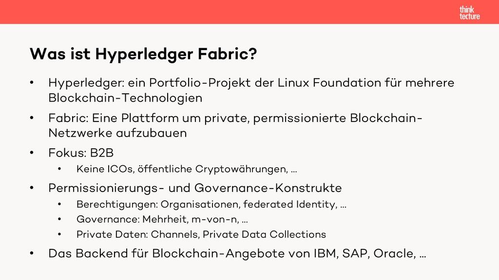 • Hyperledger: ein Portfolio-Projekt der Linux ...