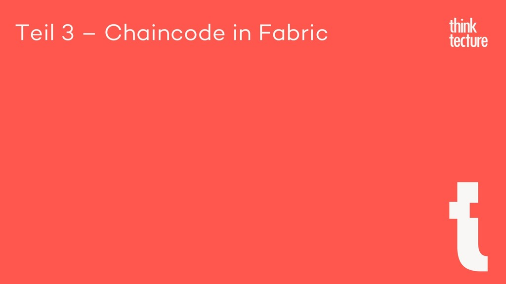 Teil 3 – Chaincode in Fabric
