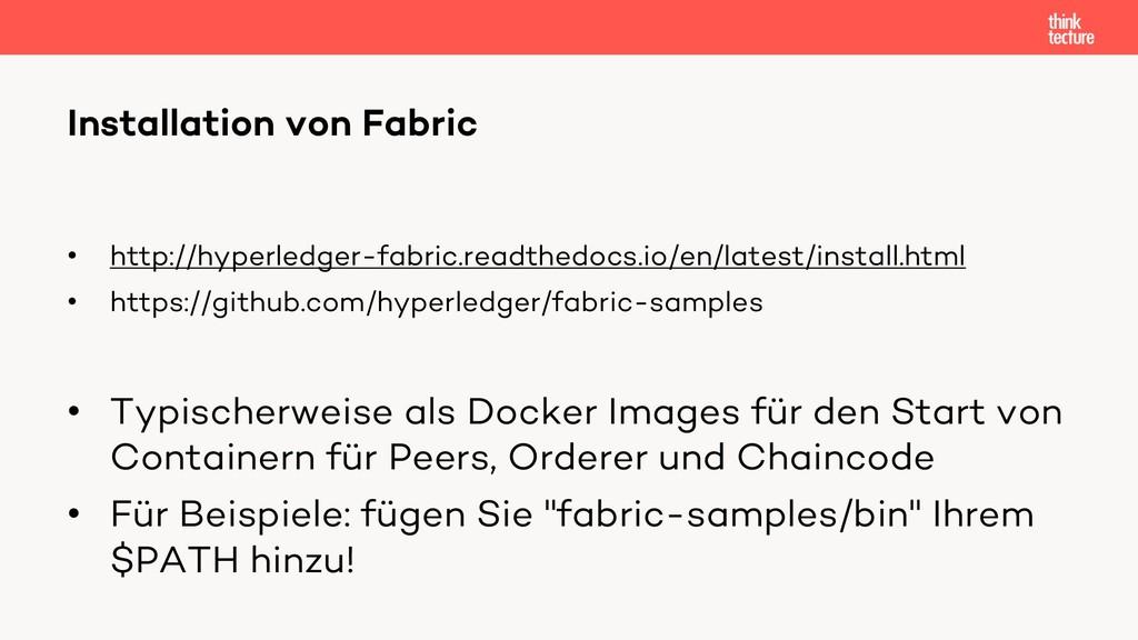 • http://hyperledger-fabric.readthedocs.io/en/l...