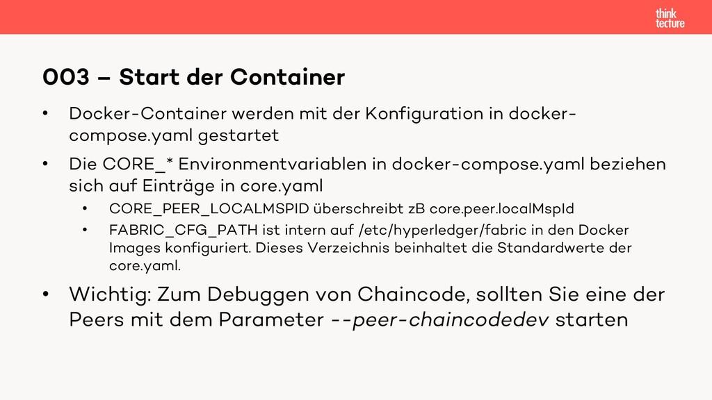 • Docker-Container werden mit der Konfiguration...