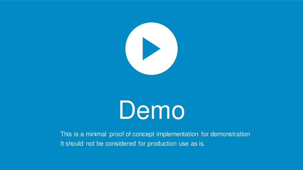 Demo • This is a minimal proof of concept imple...