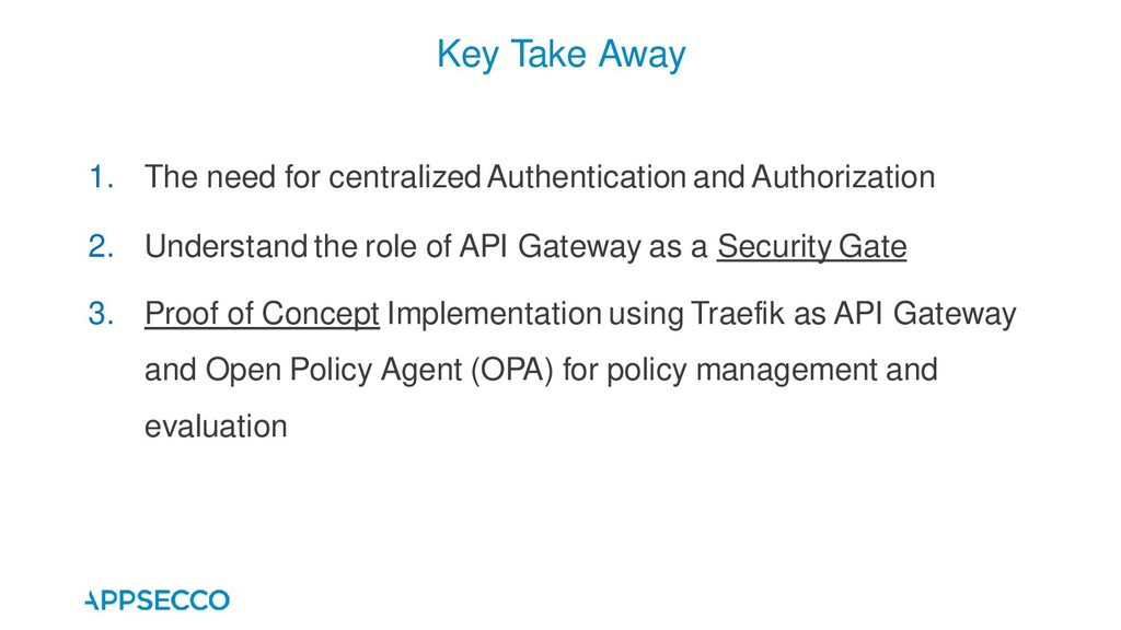 1. The need for centralized Authentication and ...