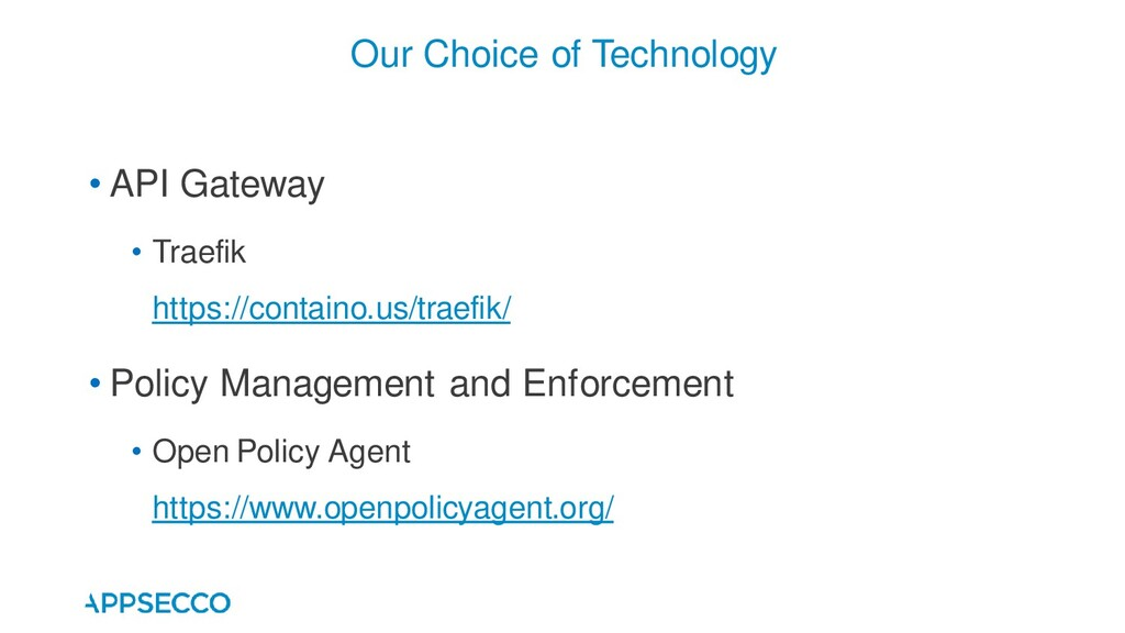 • API Gateway • Traefik https://containo.us/tra...