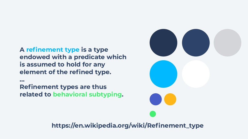 A refinement type is a type endowed with a predi...