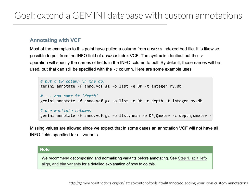 Goal: extend a GEMINI database with custom anno...