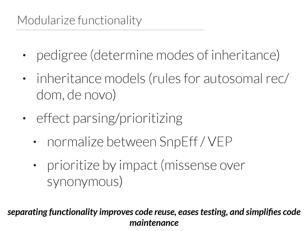 Modularize functionality • pedigree (determine ...
