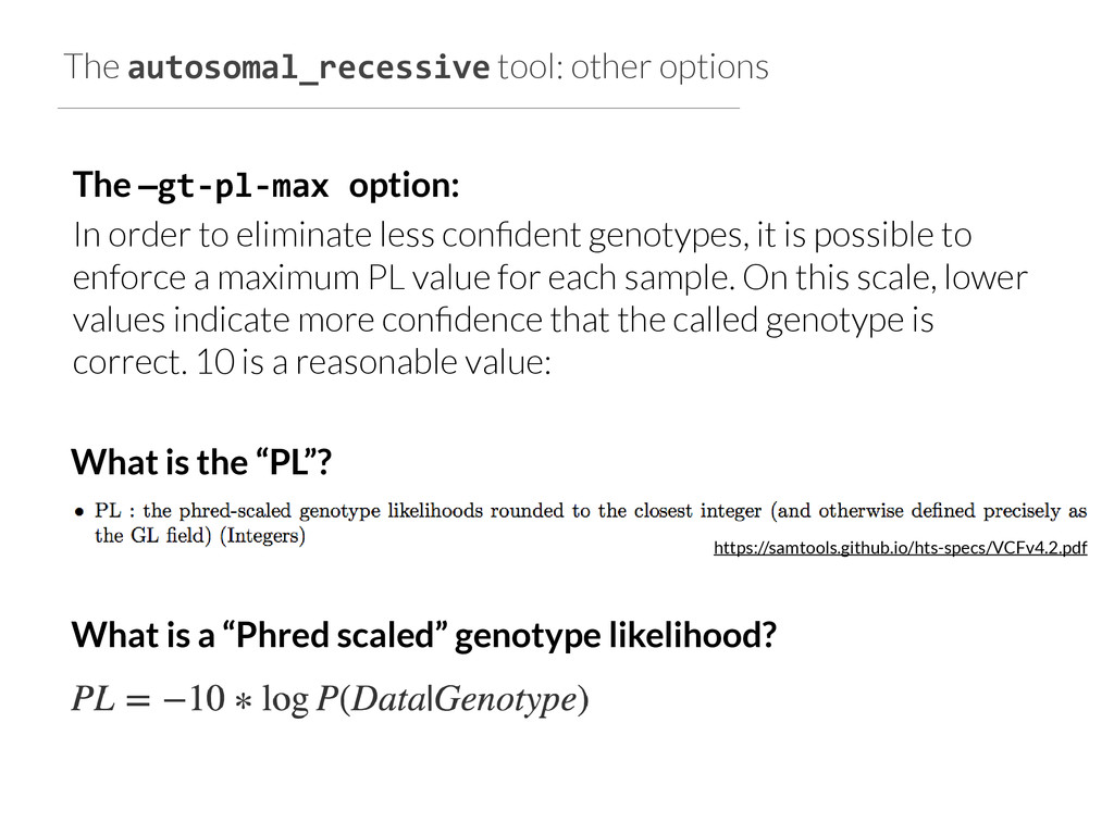 The autosomal_recessive tool: other options The...