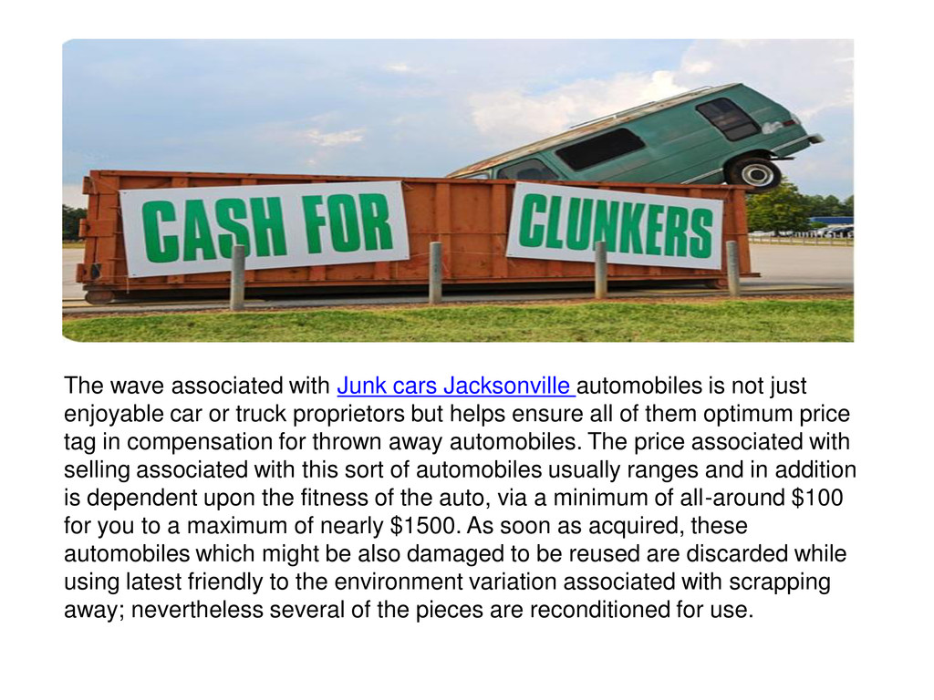 The wave associated with Junk cars Jacksonville...
