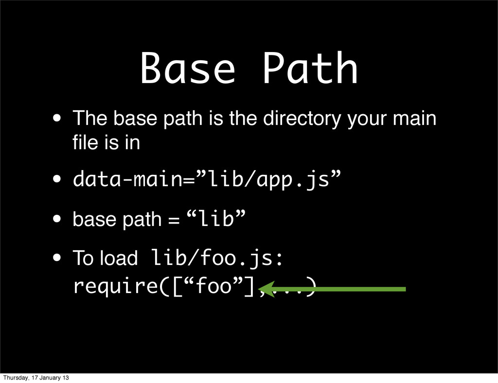 Base Path • The base path is the directory your...