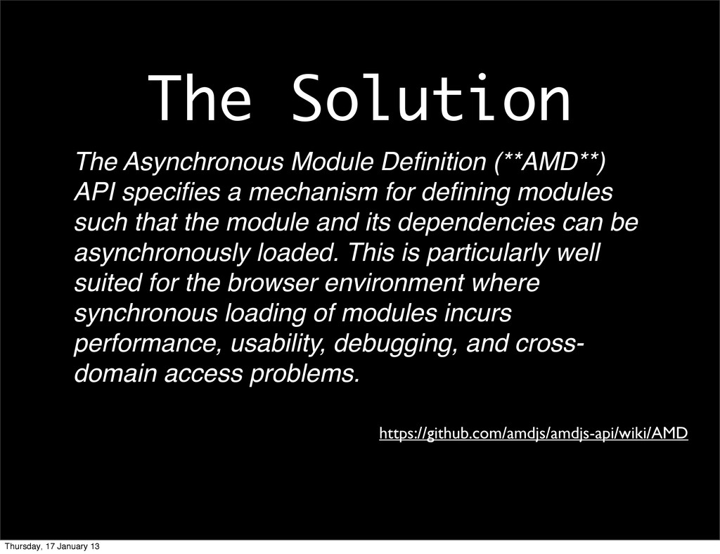 The Solution The Asynchronous Module Definition ...