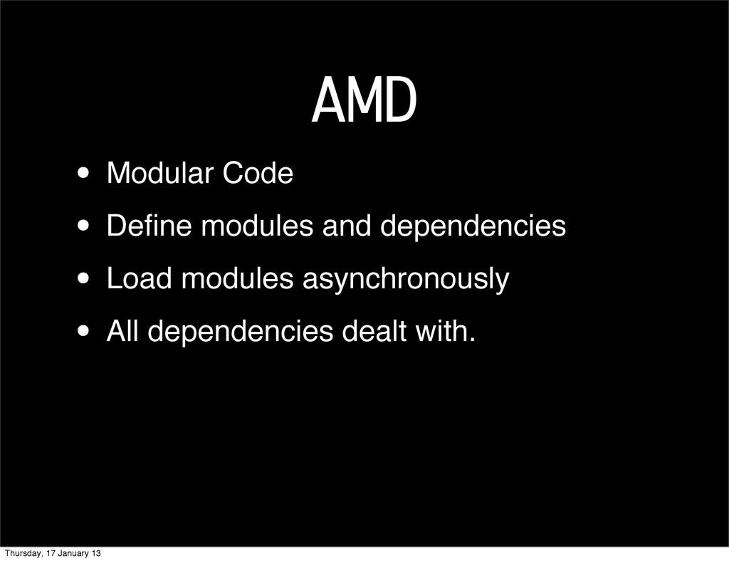AMD • Modular Code • Define modules and dependen...