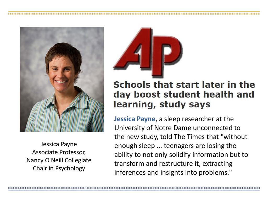 Jessica Payne Associate Professor, Nancy O'Neil...