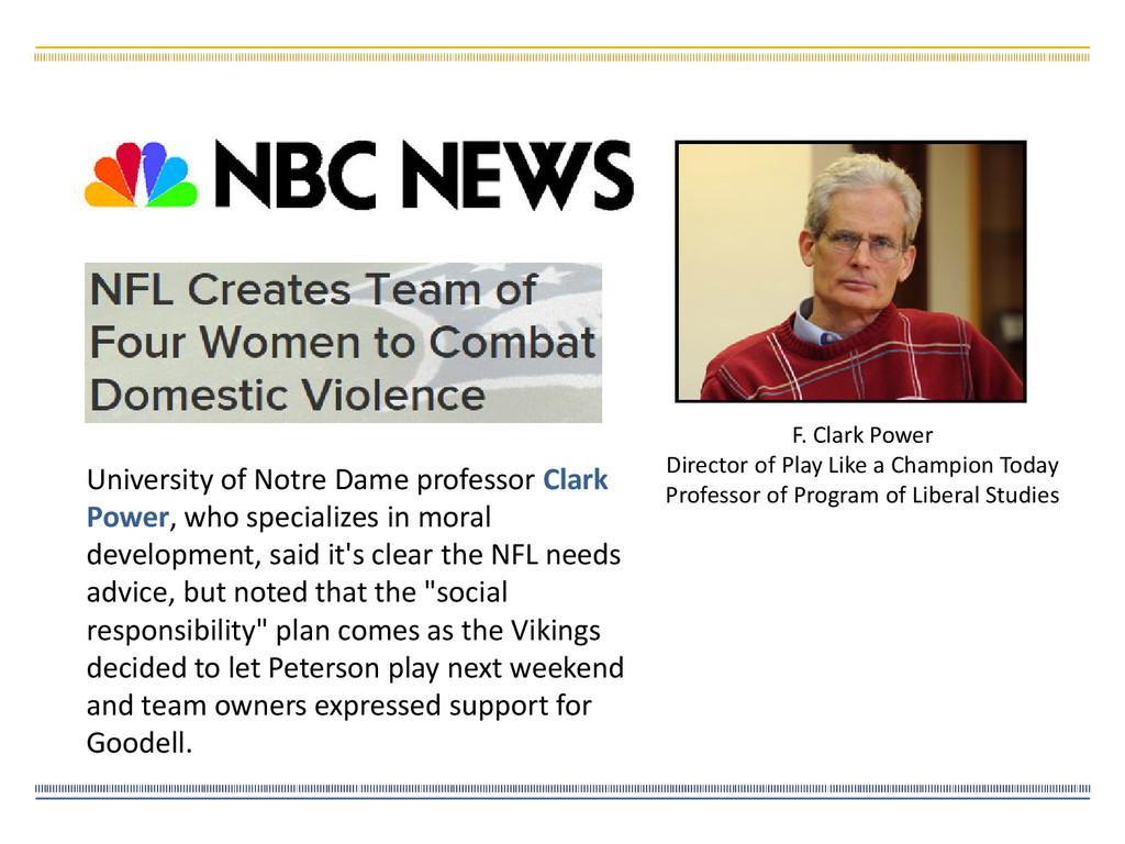 University of Notre Dame professor Clark Power,...
